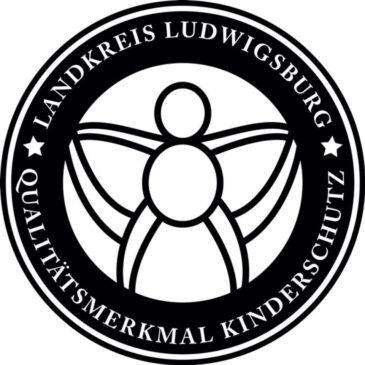 "Jugendamt Ludwigsburg verleiht uns ""Qualitätsmerkmal Kinderschutz"""